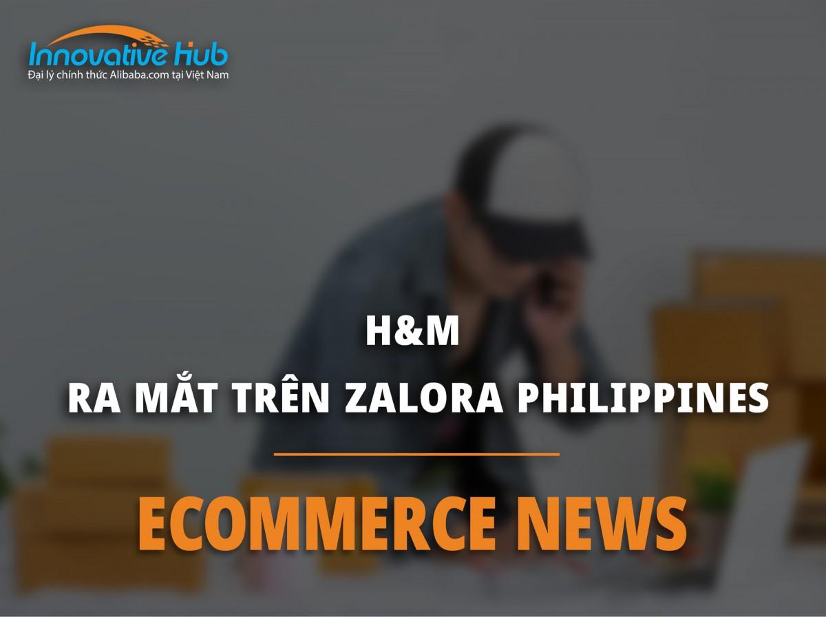 H&M RA MẮT TRÊN ZALORA PHILIPPINES
