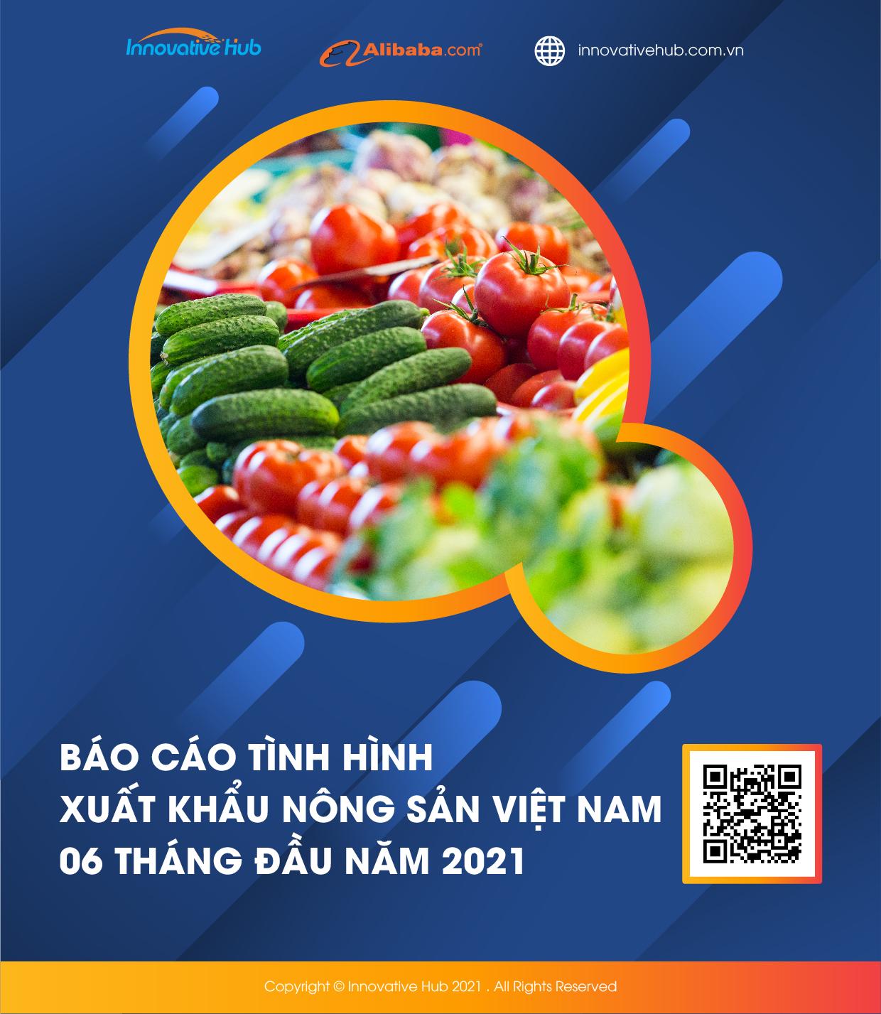báo cáo xuất khẩu nông sản Việt Nam 6/2021